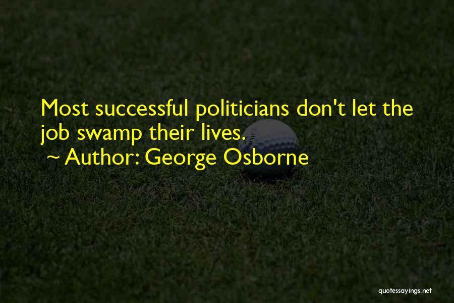 George Osborne Quotes 2069293