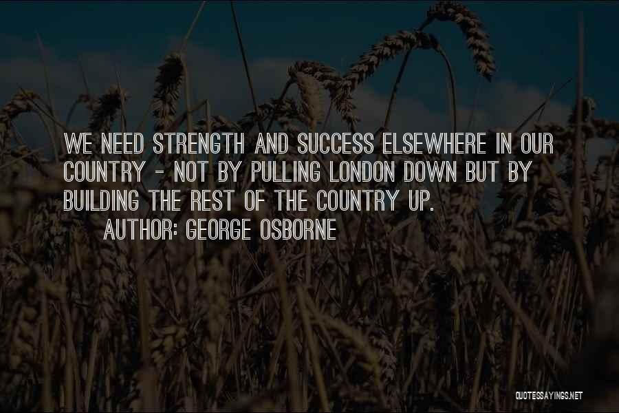 George Osborne Quotes 2080462