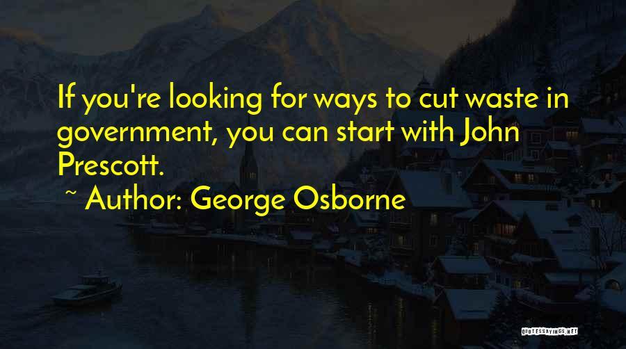 George Osborne Quotes 2087005