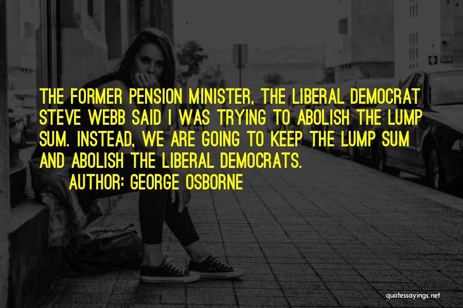 George Osborne Quotes 272451