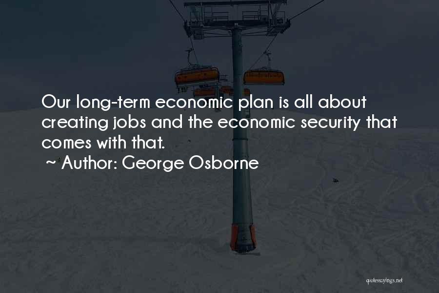 George Osborne Quotes 301900