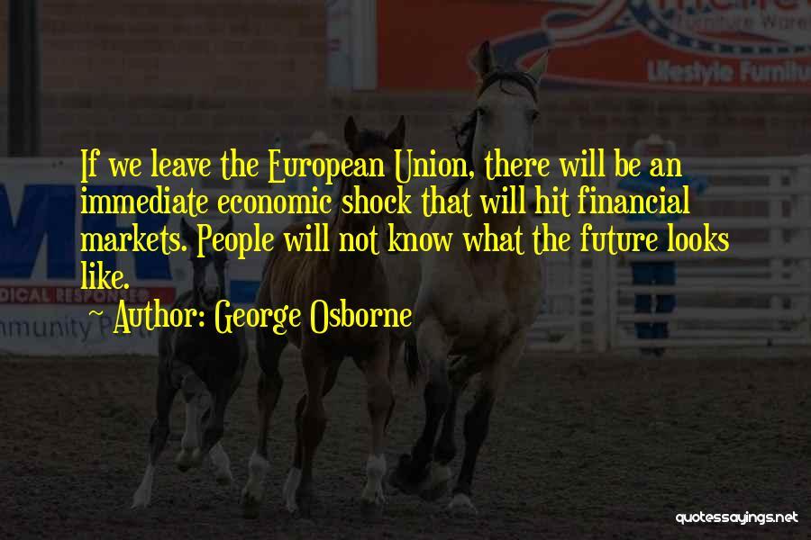 George Osborne Quotes 303645