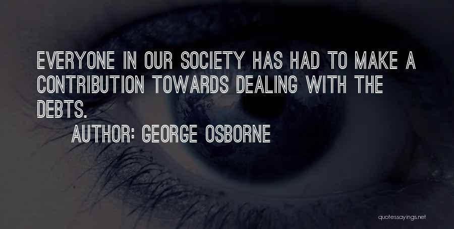 George Osborne Quotes 343736