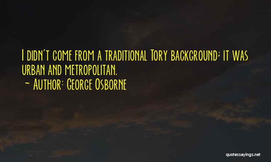 George Osborne Quotes 409725
