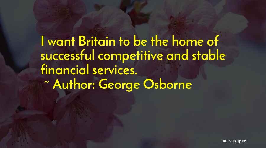 George Osborne Quotes 422579