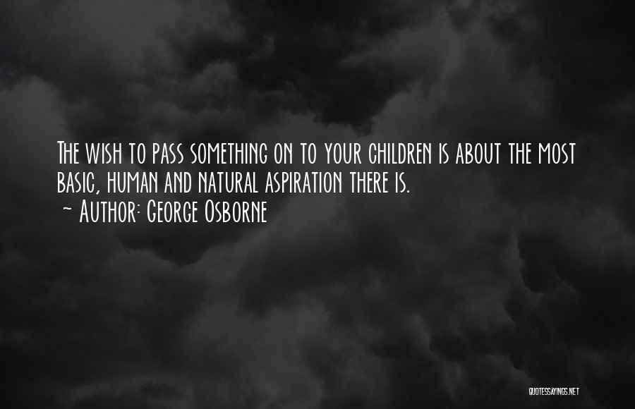 George Osborne Quotes 436482