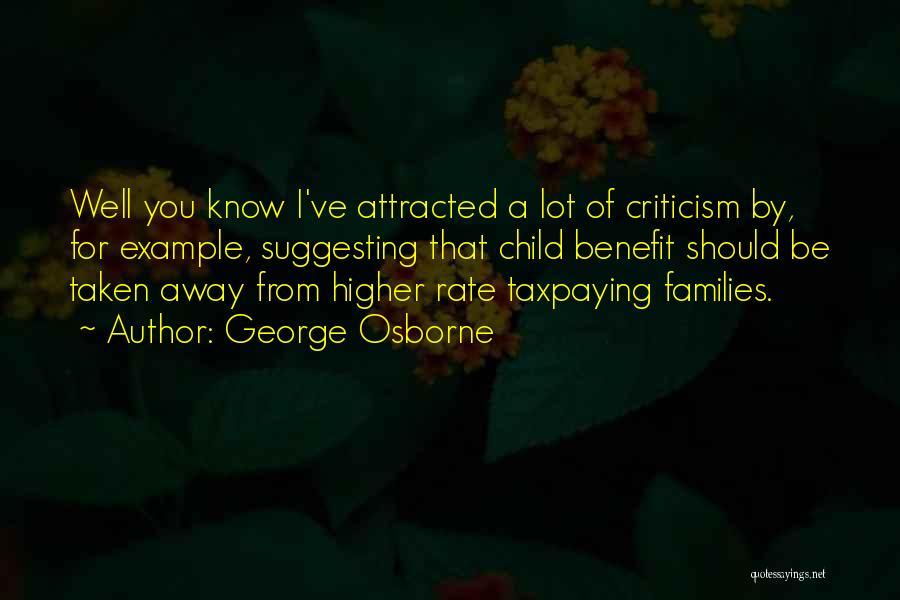 George Osborne Quotes 442725