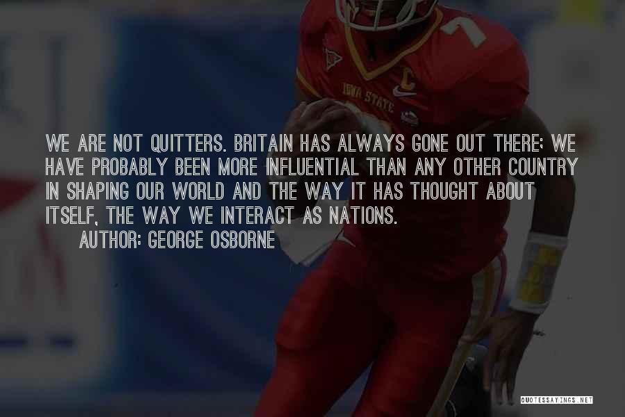 George Osborne Quotes 467152
