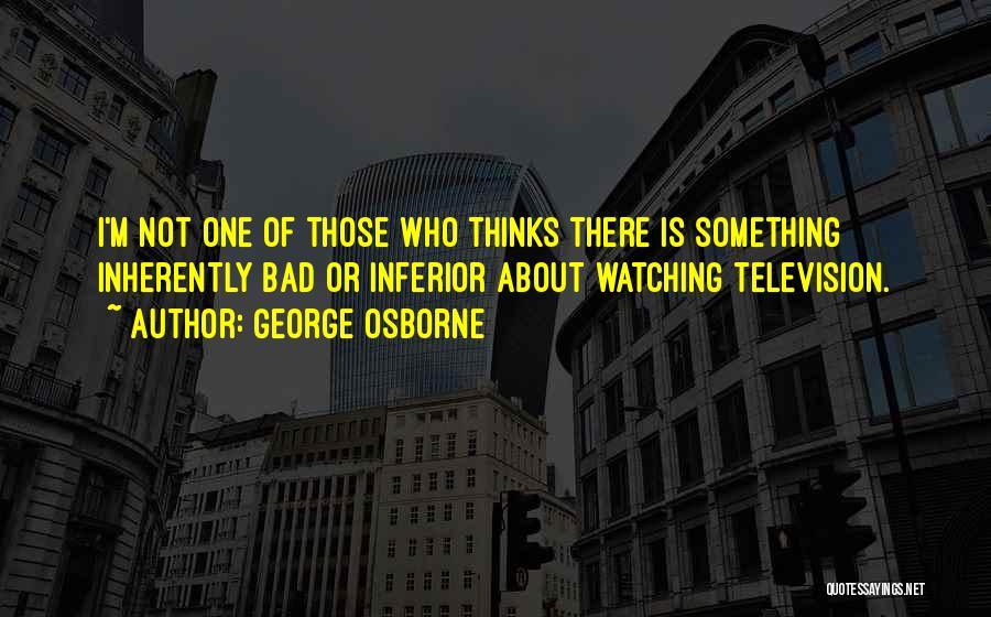 George Osborne Quotes 513653