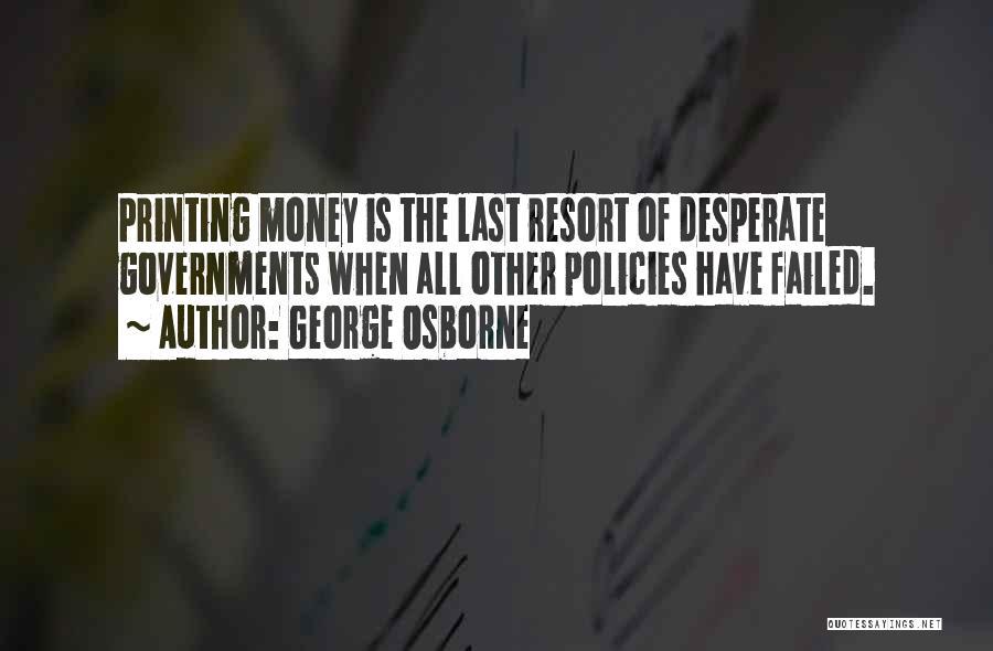 George Osborne Quotes 601732