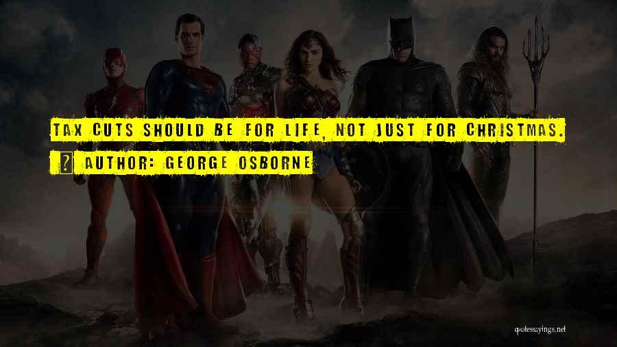 George Osborne Quotes 624013