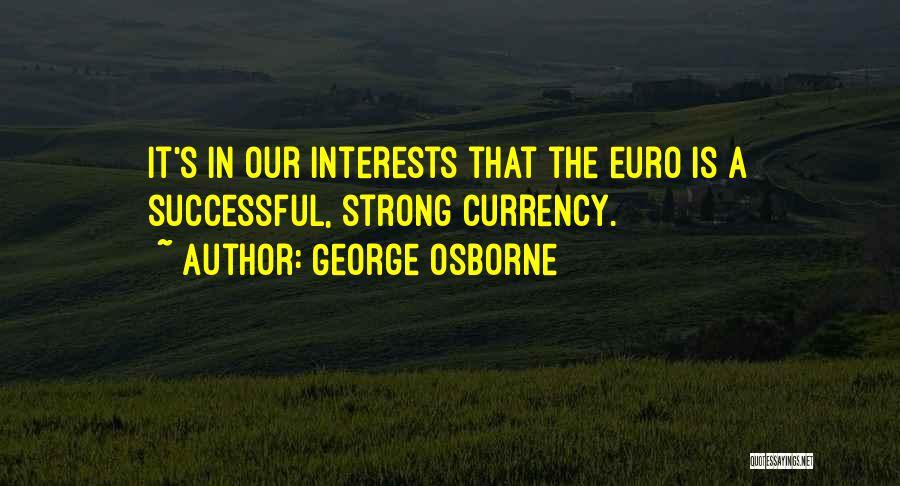 George Osborne Quotes 794379