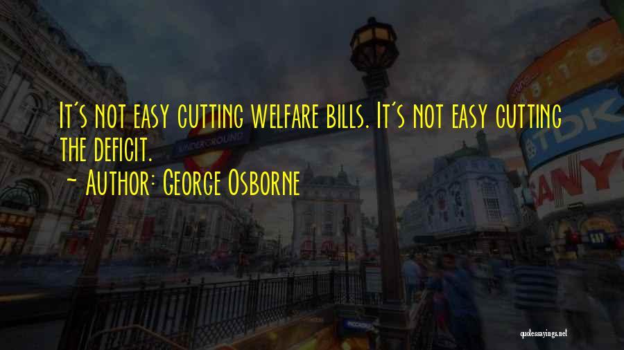 George Osborne Quotes 963345