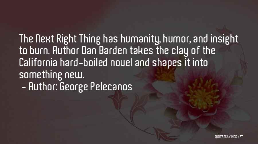 George Pelecanos Quotes 1024472