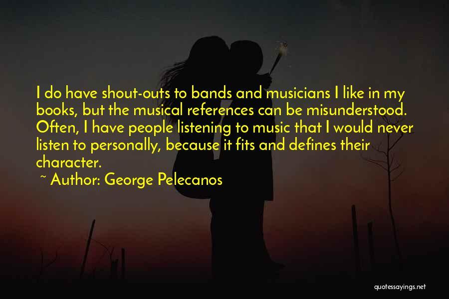 George Pelecanos Quotes 1382637