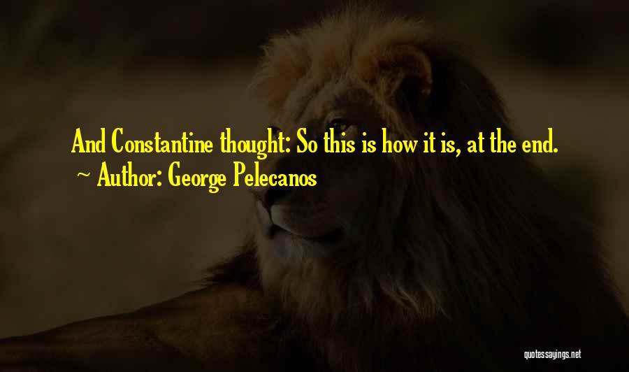 George Pelecanos Quotes 1518071