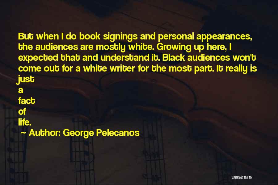 George Pelecanos Quotes 1633747