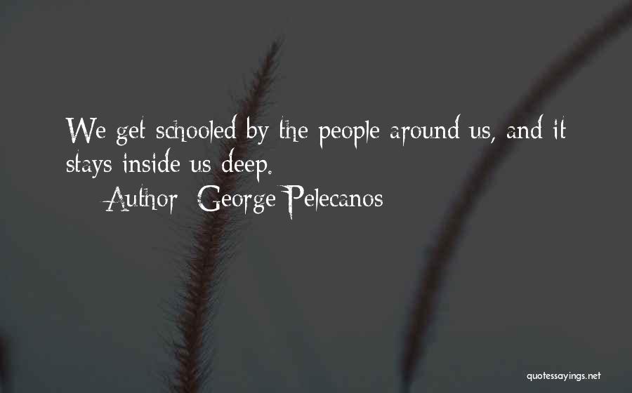 George Pelecanos Quotes 1823600