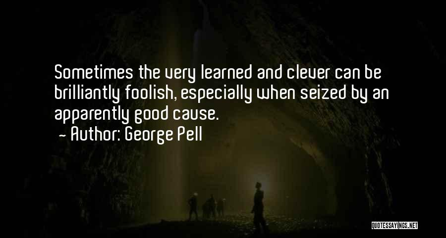 George Pell Quotes 1449105