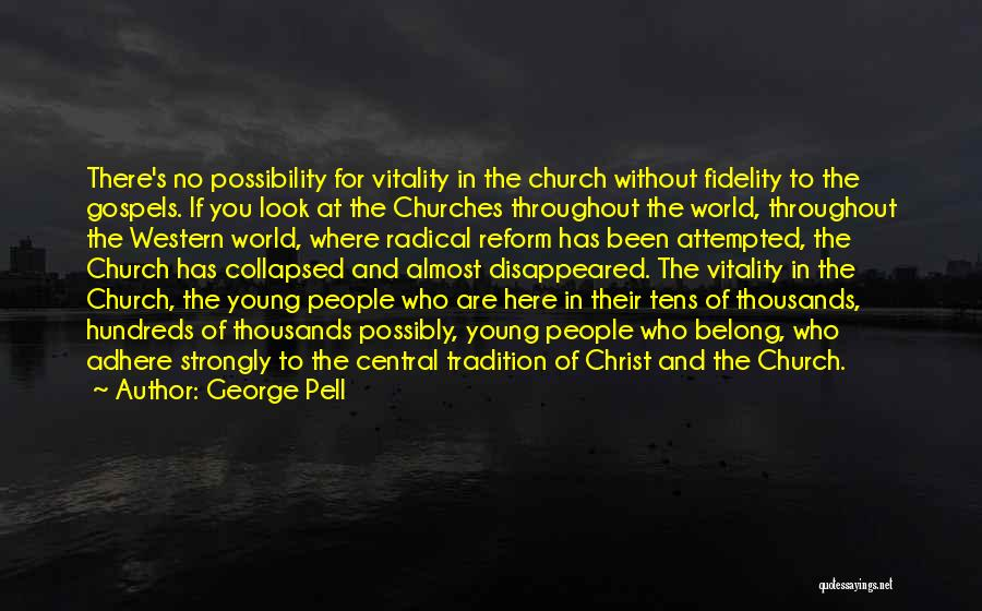 George Pell Quotes 1838310