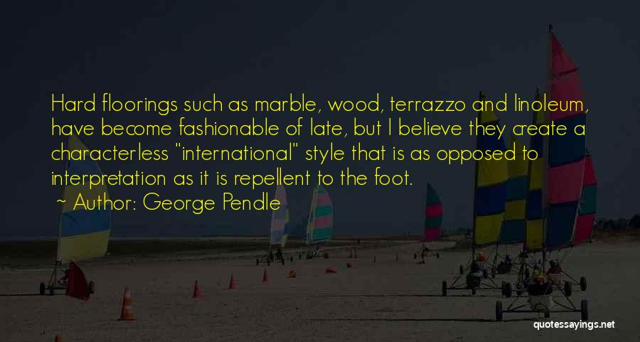 George Pendle Quotes 129957