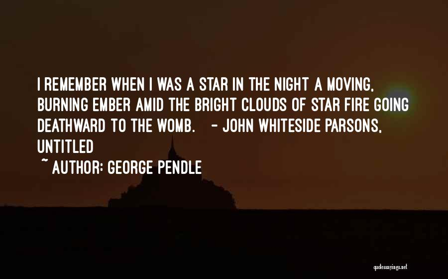George Pendle Quotes 1374210