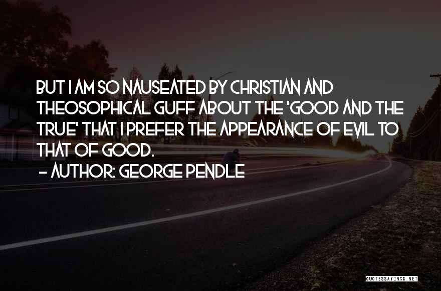 George Pendle Quotes 511676