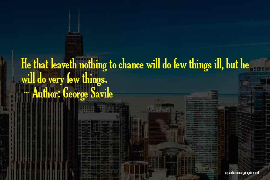 George Savile Quotes 1125731