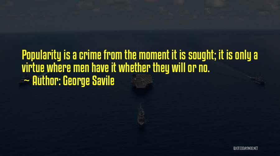 George Savile Quotes 1250711