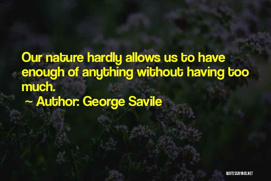 George Savile Quotes 1391797