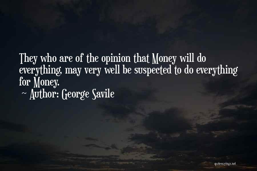 George Savile Quotes 153918