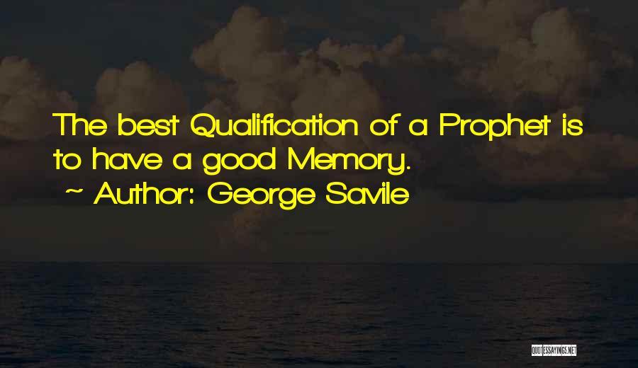 George Savile Quotes 204125