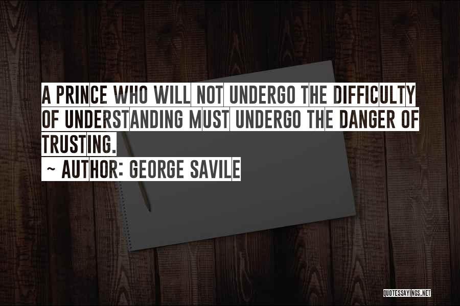 George Savile Quotes 2049760