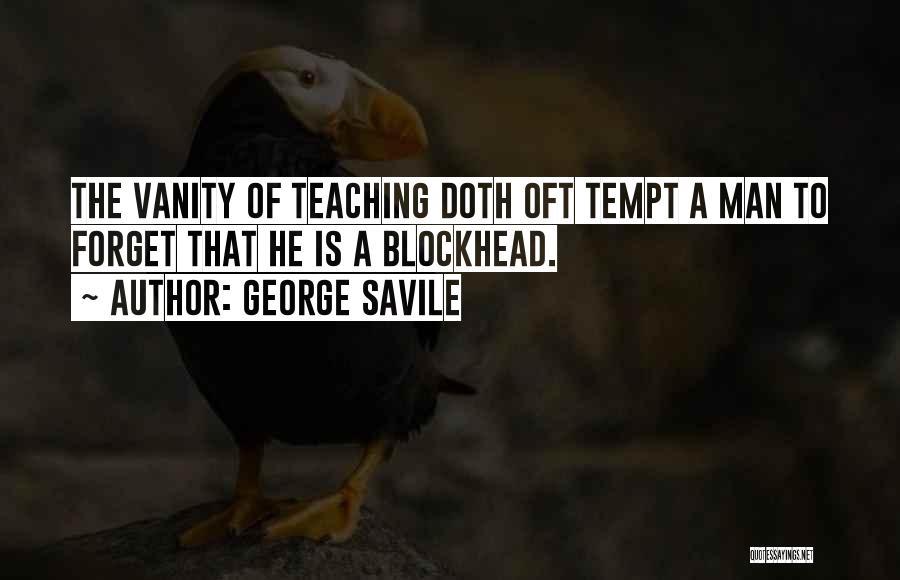 George Savile Quotes 2087140