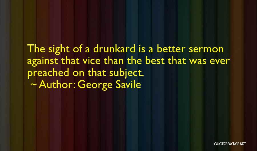 George Savile Quotes 2164823
