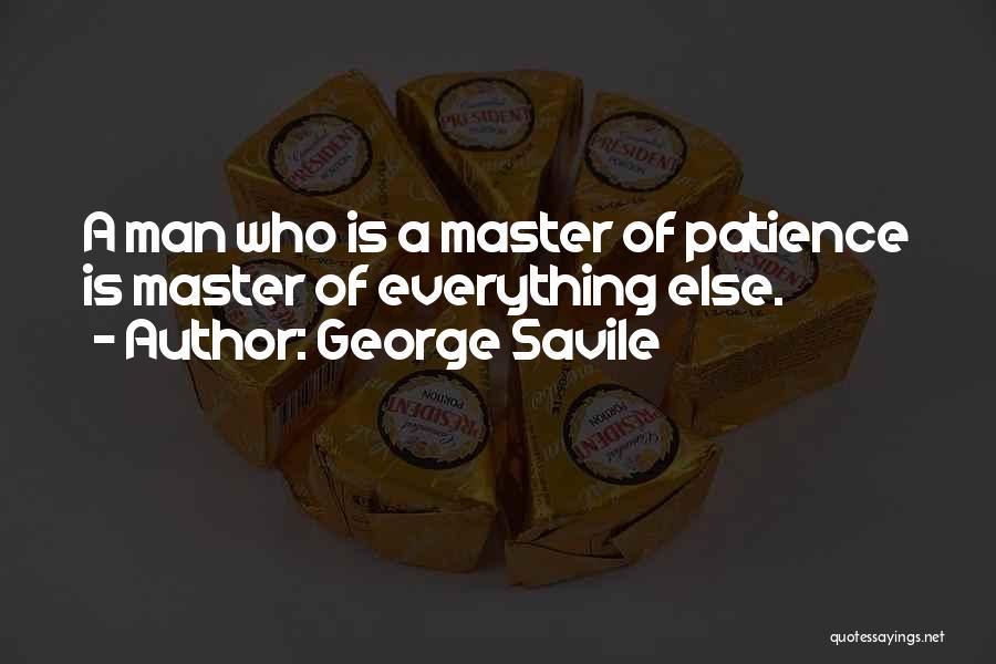 George Savile Quotes 2205106