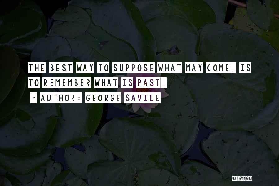 George Savile Quotes 625034
