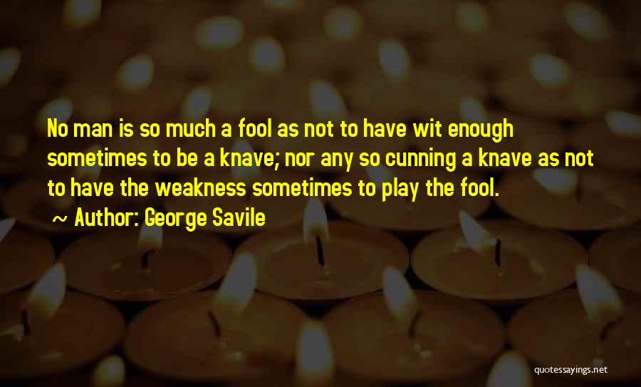 George Savile Quotes 642187