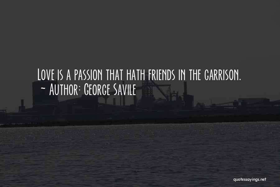 George Savile Quotes 658526