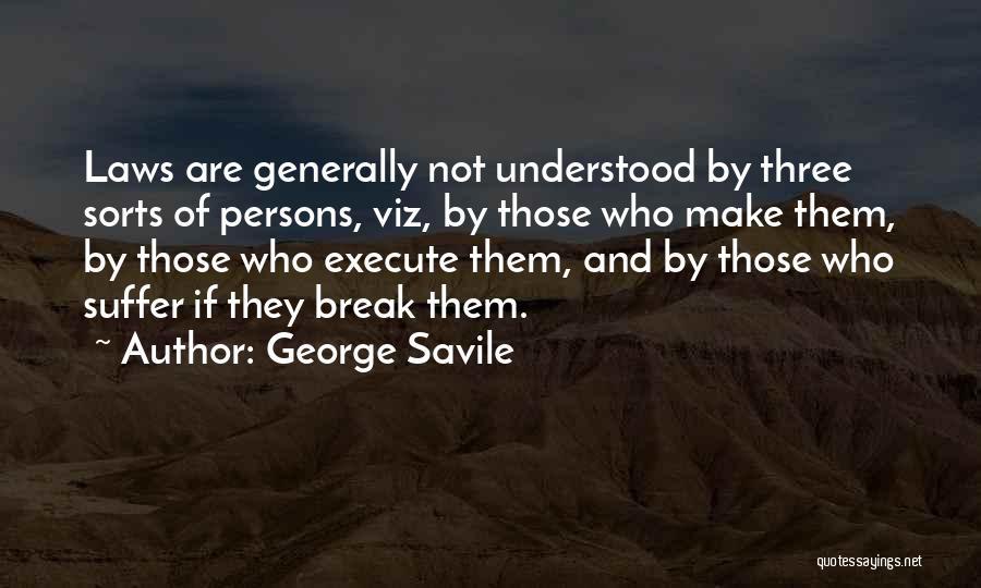 George Savile Quotes 811694