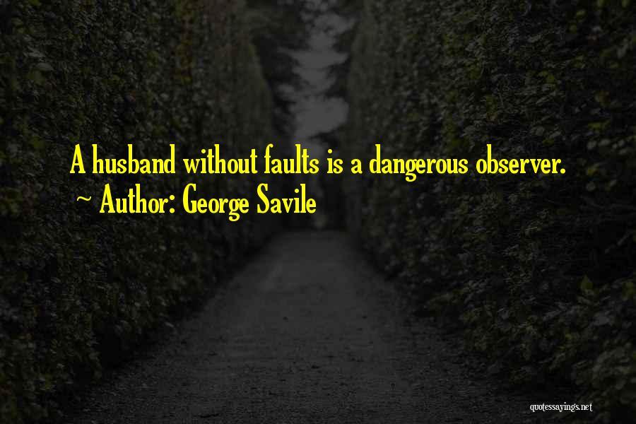 George Savile Quotes 932429