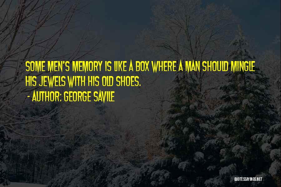 George Savile Quotes 988213