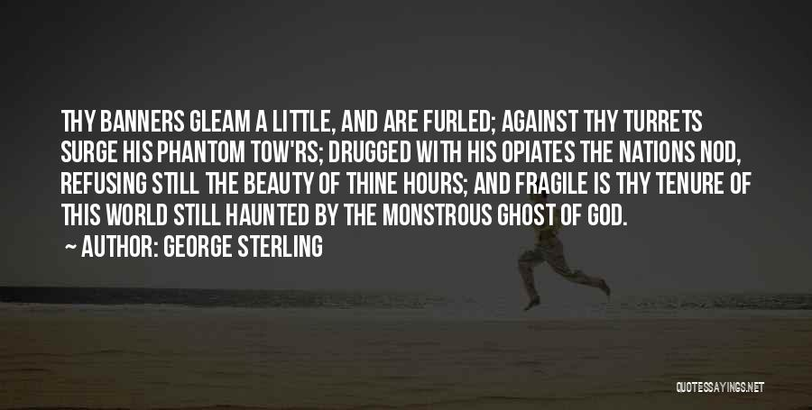 George Sterling Quotes 139508
