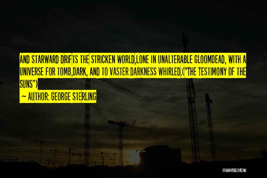 George Sterling Quotes 1524209