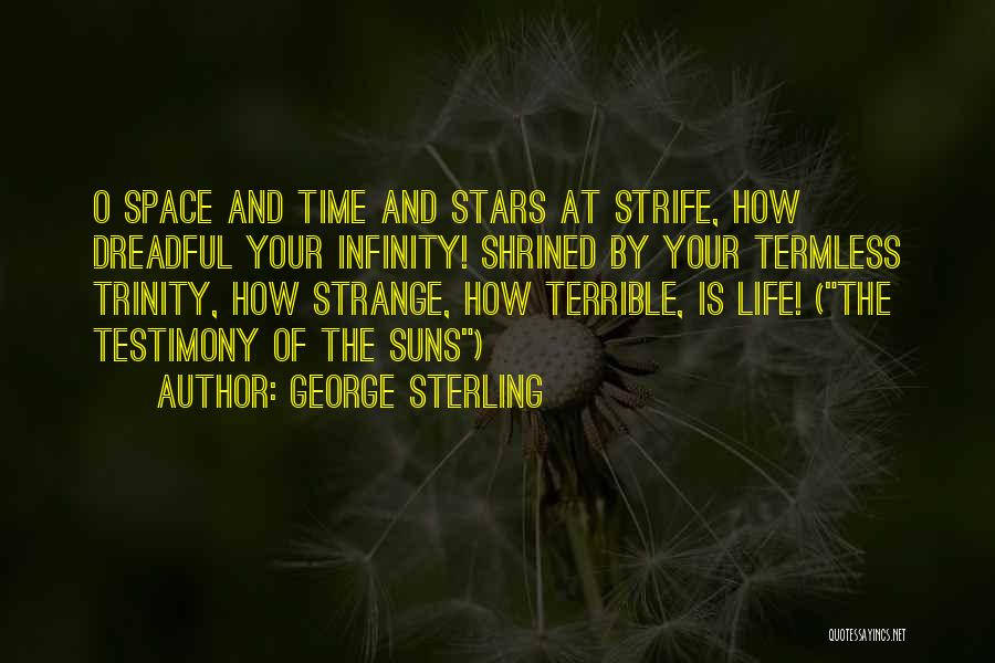 George Sterling Quotes 163217