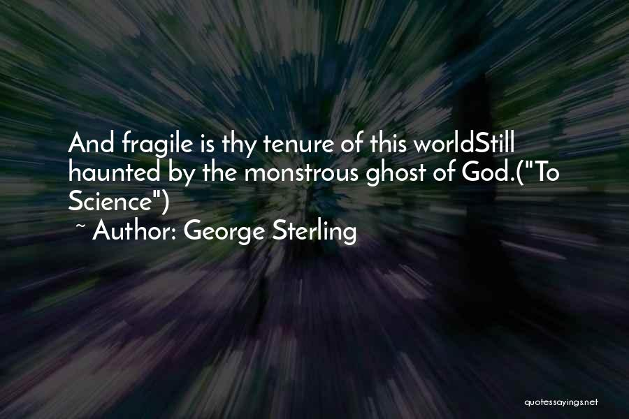 George Sterling Quotes 1690992