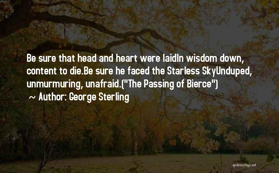 George Sterling Quotes 2172232