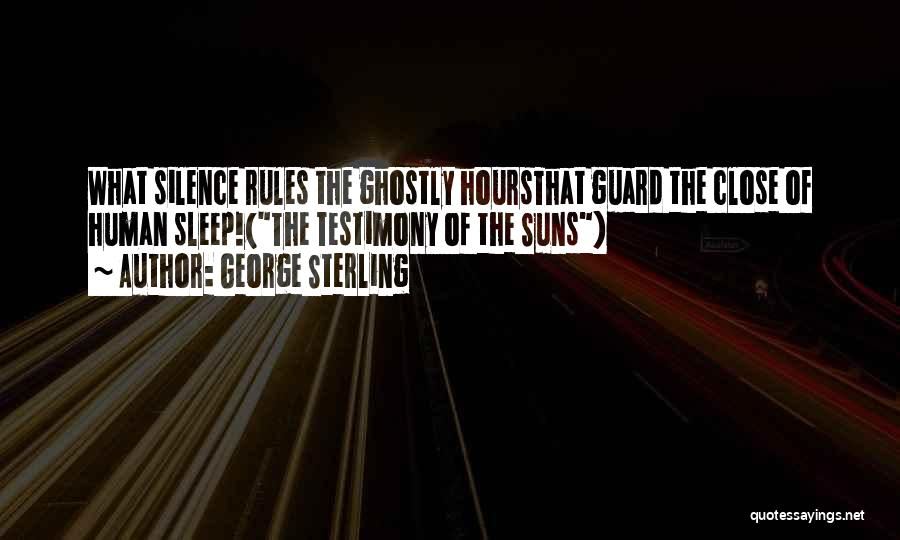 George Sterling Quotes 2173062