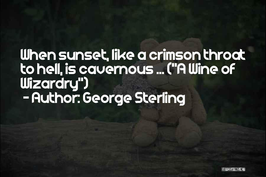 George Sterling Quotes 886692