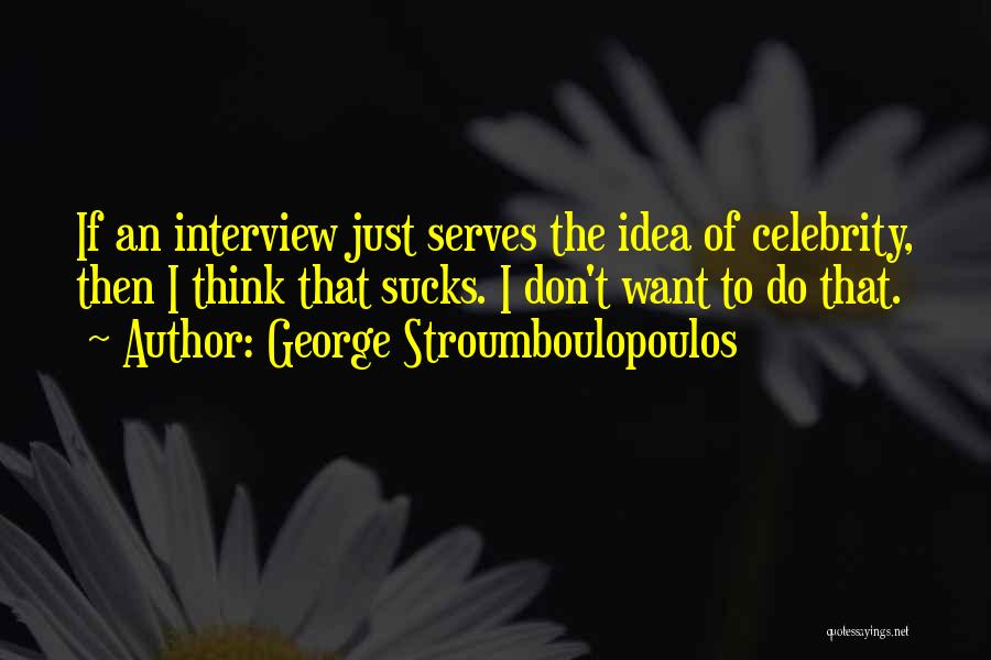 George Stroumboulopoulos Quotes 1295284
